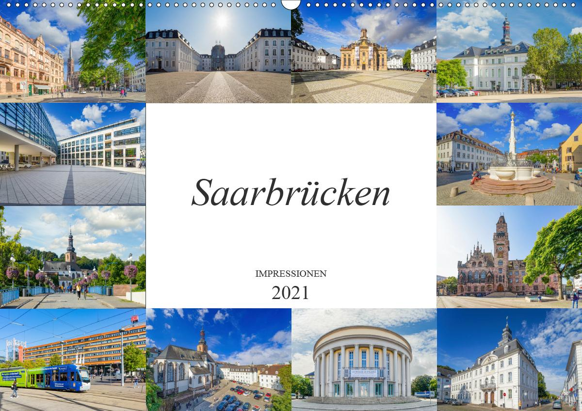 Saarbrücken Impressionen (Wandkalender 2021 DIN A2 quer)