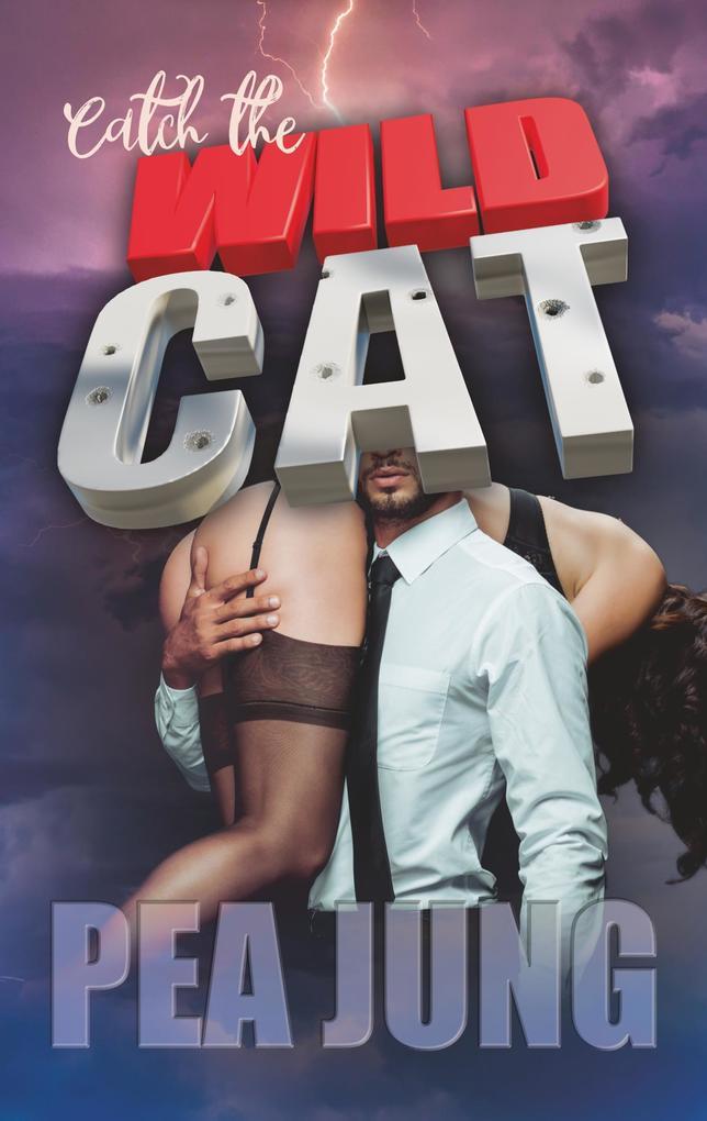Catch the Wildcat als Buch (kartoniert)