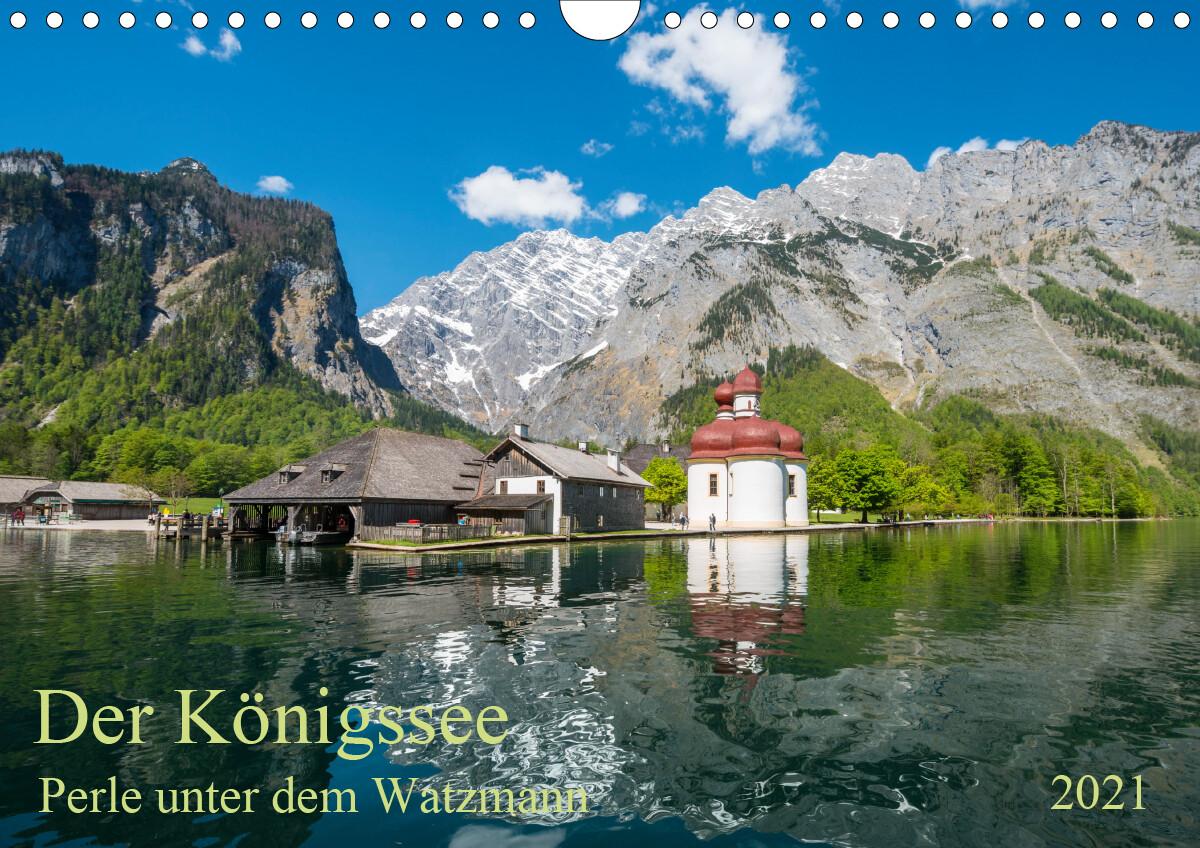 Der Königssee Perle unter dem Watzmann (Wandkalender 2021 DIN A4 quer)