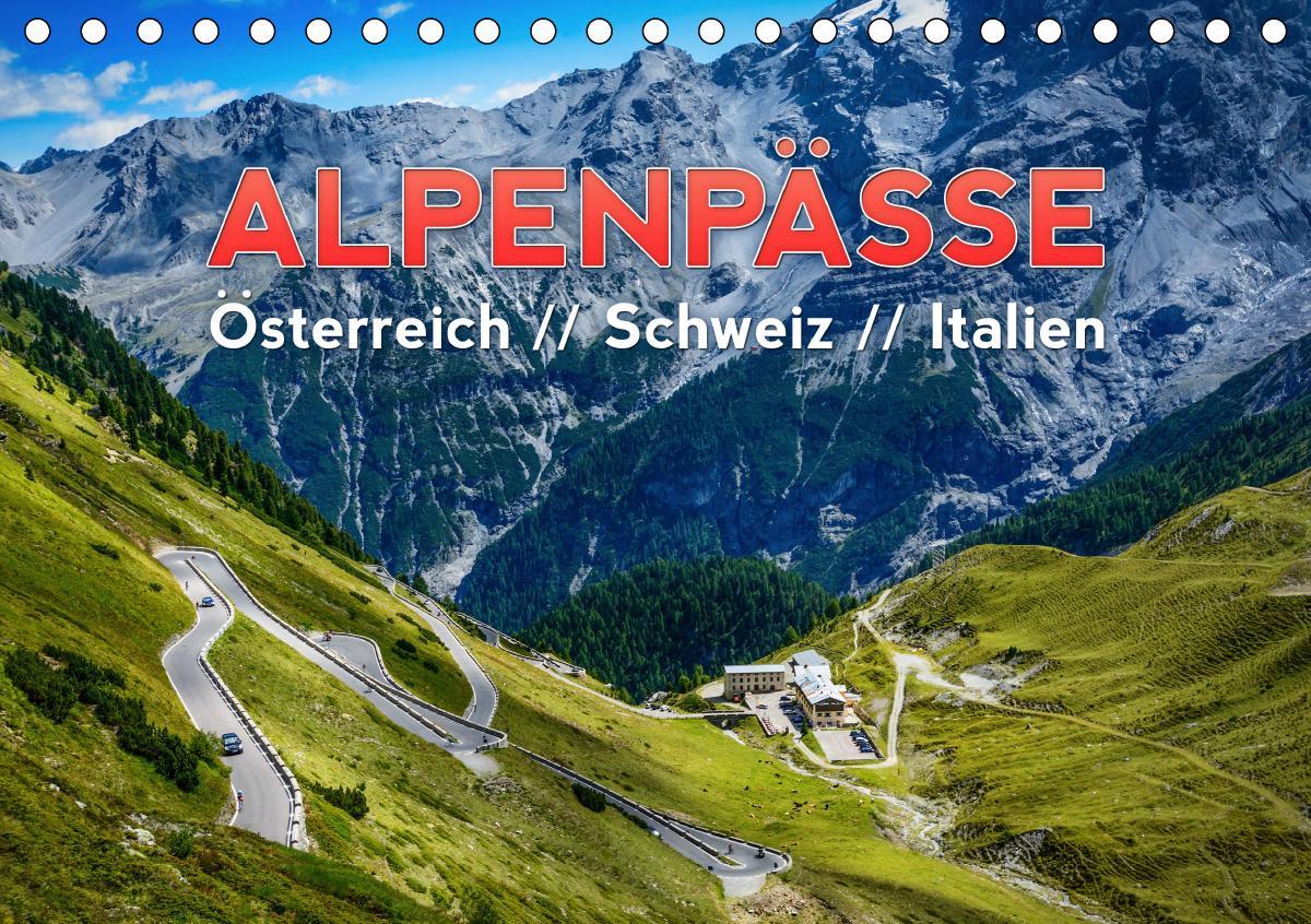 ALPENPÄSSE Österreich - Schweiz - Italien (Tischkalender 2021 DIN A5 quer)