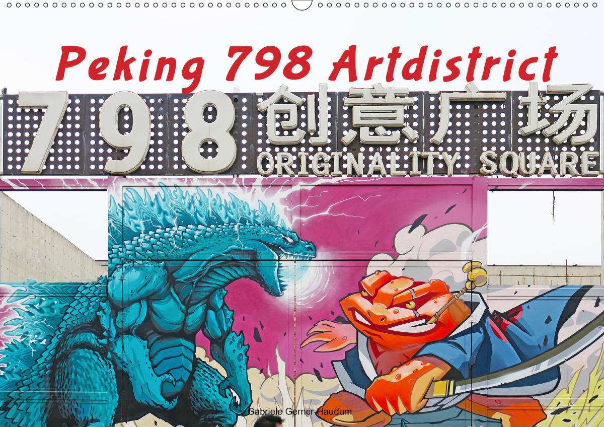 Peking 798 Artdistrict (Wandkalender 2021 DIN A2 quer)