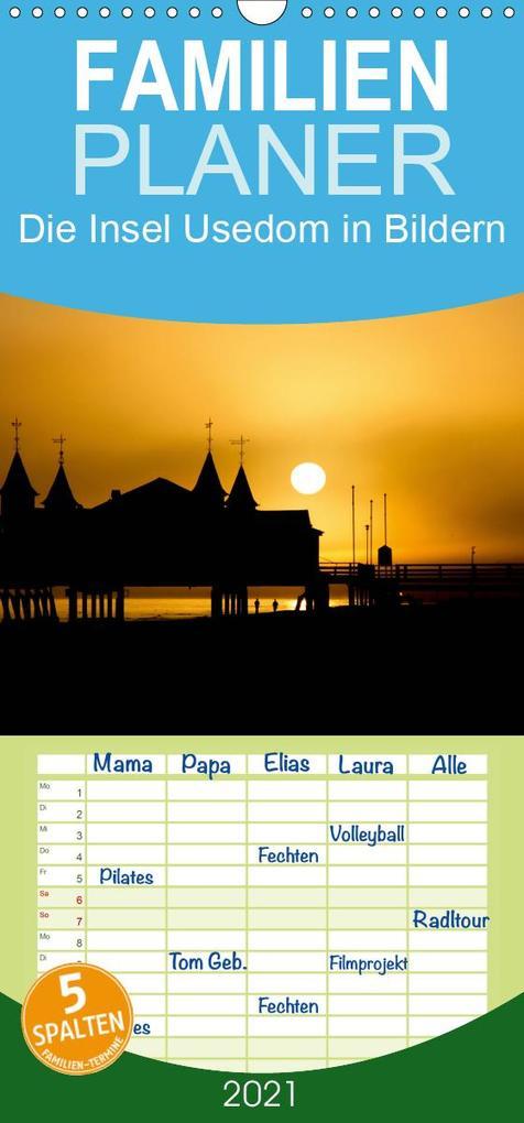 Die Insel Usedom in Bildern - Familienplaner hoch (Wandkalender 2021  21 cm x 45 cm hoch)
