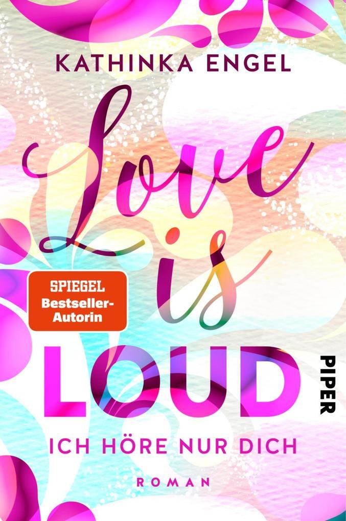 Love is Loud - Ich höre nur dich als eBook epub