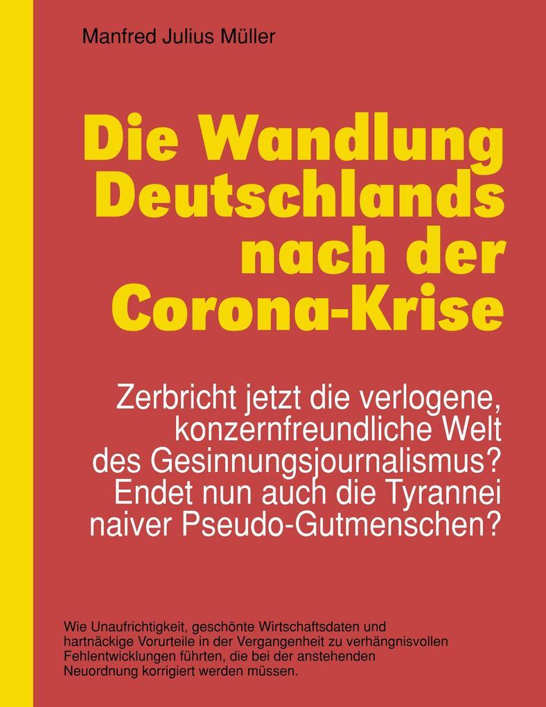 Die Wandlung Deutschlands nach der Corona-Krise als Buch (kartoniert)