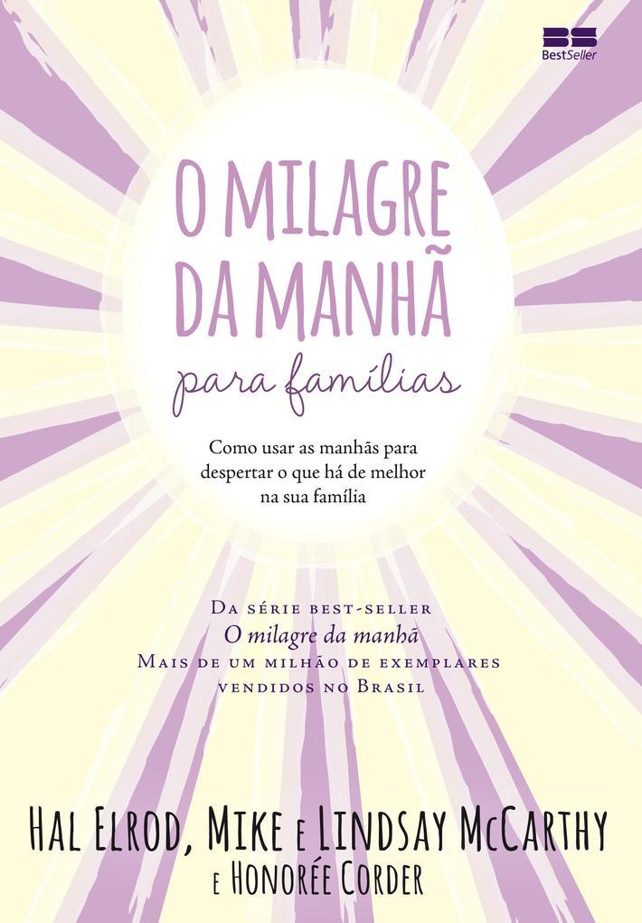 O milagre da manhã para famílias