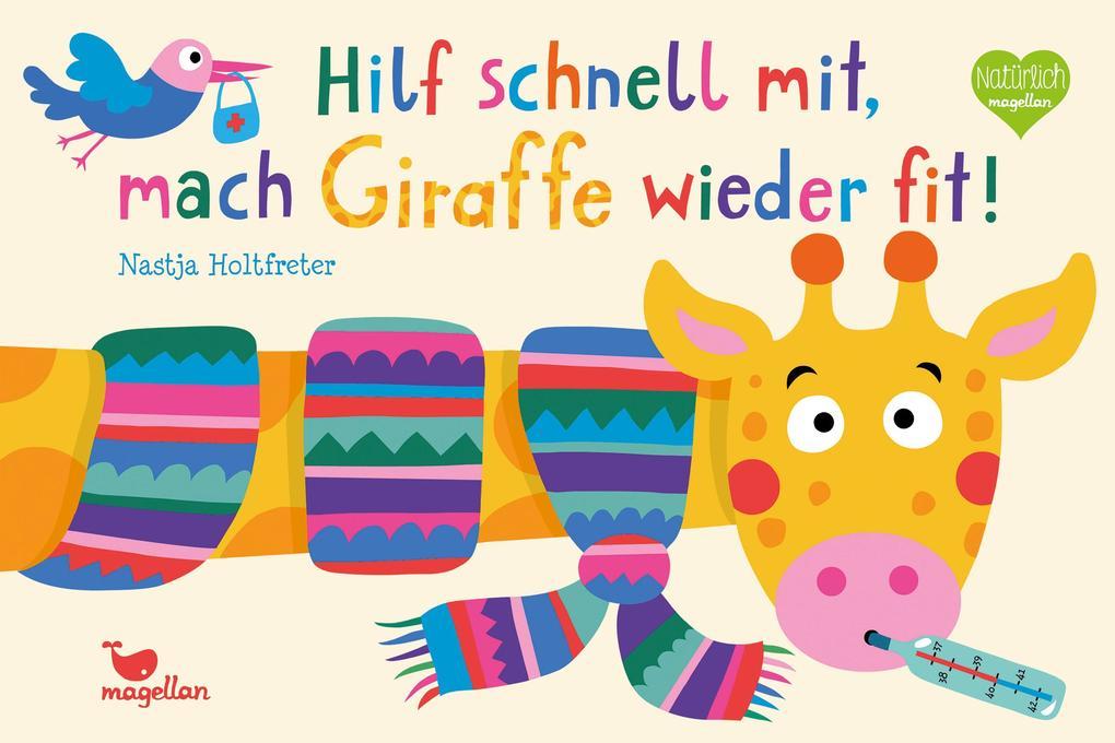 Hilf schnell mit, mach Giraffe wieder fit! als Buch (kartoniert)