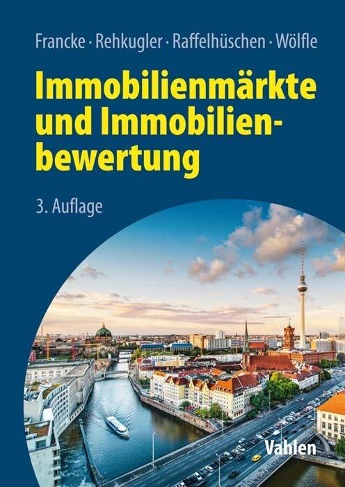 Immobilienmärkte und Immobilienbewertung als Buch (gebunden)
