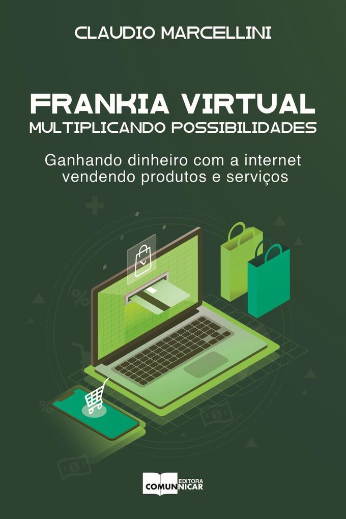 Frankia Virtual: multiplicando possibilidades.