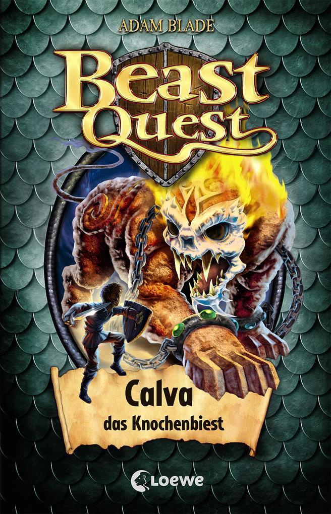 Beast Quest 60 - Calva, das Knochenbiest als Buch (gebunden)