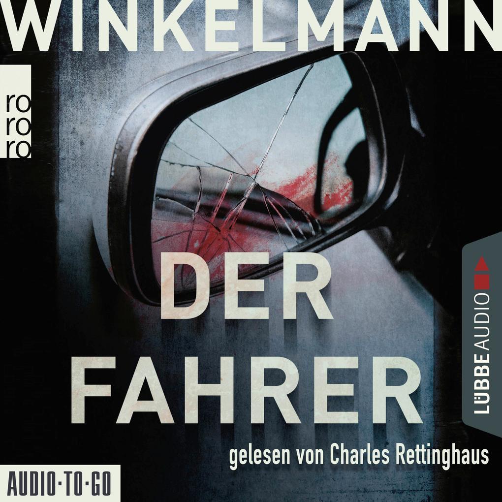 Der Fahrer - Kerner und Oswald, Band 3 (Gekürzt) als Hörbuch Download