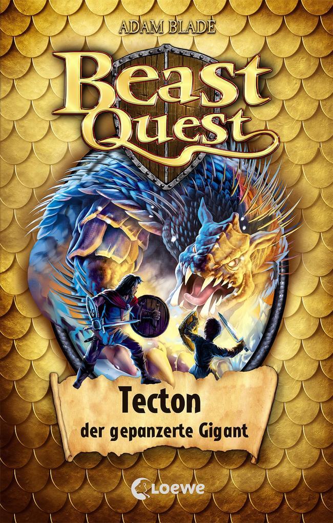 Beast Quest 59 - Tecton, der gepanzerte Gigant als eBook epub
