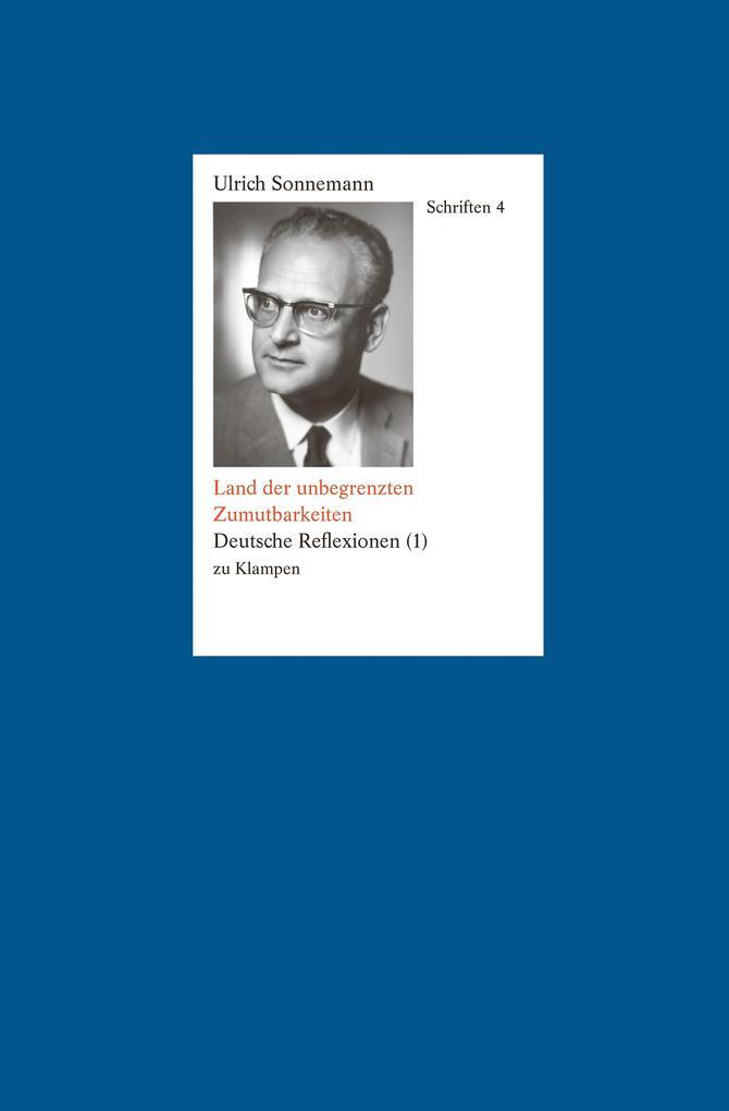 Schriften / Land der unbegrenzten Zumutbarkeiten. Schriften 4 als eBook pdf