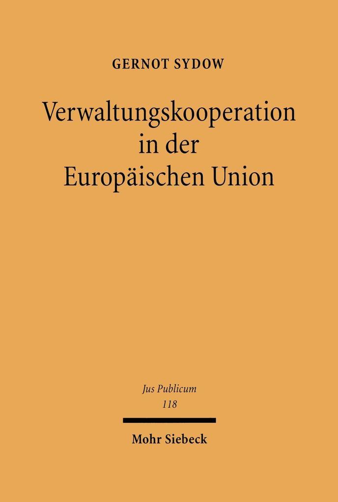 Verwaltungskooperation in der Europäischen Union als eBook pdf