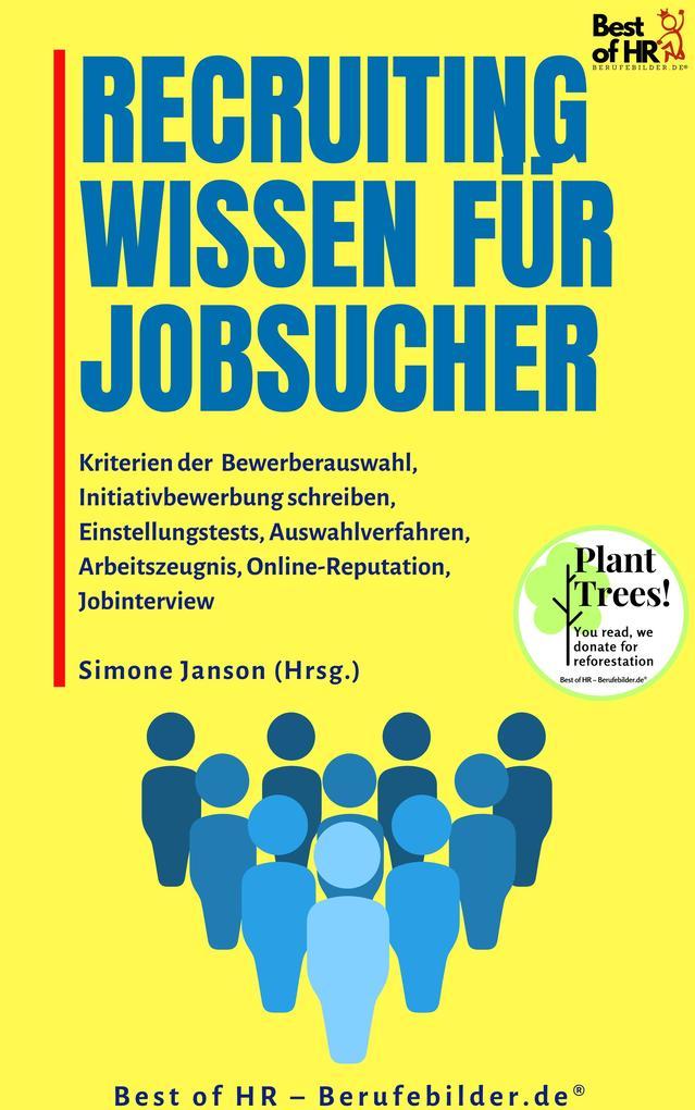 Recruitingwissen für Jobsucher als eBook epub