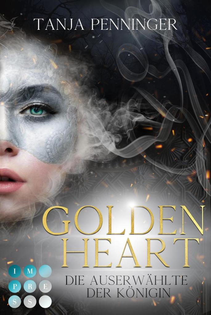 Golden Heart 2: Die Auserwählte der Königin als eBook epub