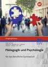 Pädagogik/Psychologie. Eingangsklasse: Schülerband. Berufliches Gymnasium in Baden-Württemberg