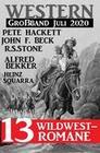 Western Großband Juli 2020 - 13 Wildwestromane
