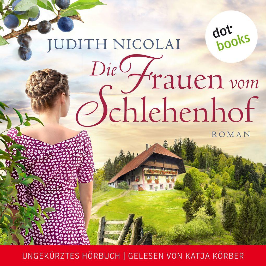 Die Frauen vom Schlehenhof als Hörbuch Download