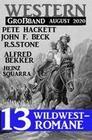 Western Großband August 2020 - 13 Wildwestromane