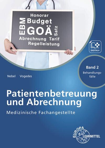 Medizinische Fachangestellte Patientenbetreuung und Abrechnung Band 2