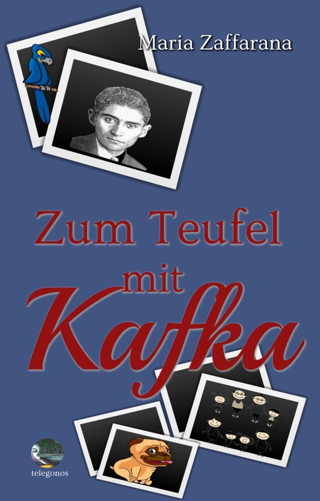 Zum Teufel mit Kafka als eBook epub