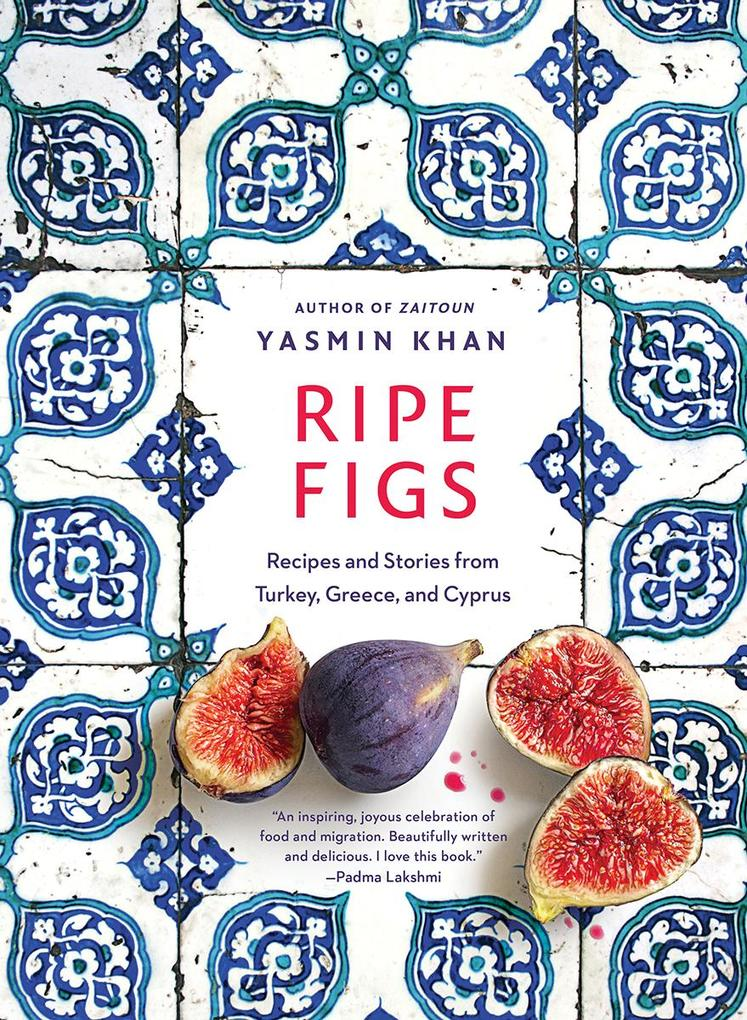 Ripe Figs: Recipes and Stories from Turkey, Greece, and Cyprus als eBook epub