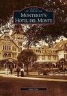 Monterey's Hotel del Monte