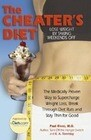 The Cheater's Diet: The Medically Proven Way to Supercharge Your Weight Loss, Break Through Diet Ruts and Stay Thin for Good