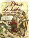 Ponce de Leon: Exploring Florida and Puerto Rico
