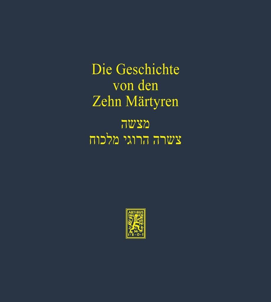 Die Geschichte von den Zehn Märtyrern als eBook pdf
