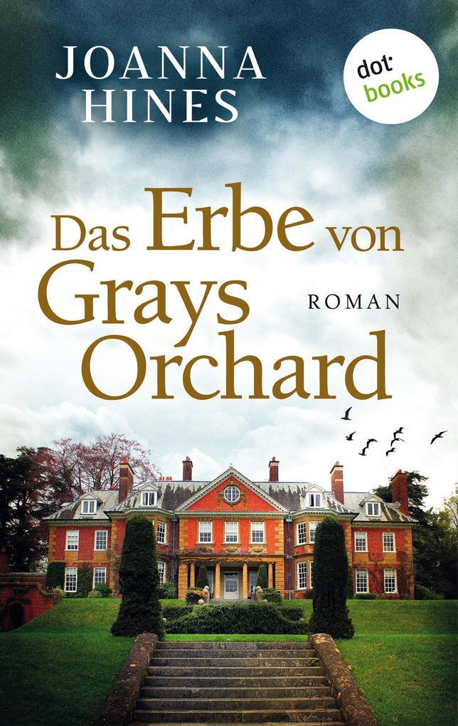 Das Erbe von Grays Orchard als eBook epub