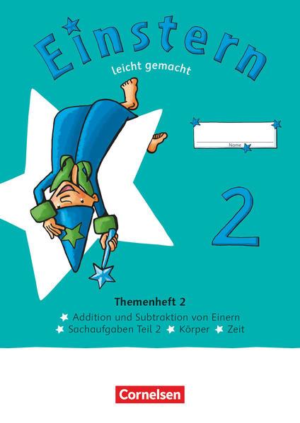 Einstern Mathematik 02 Leicht gemacht. Themenheft 2 - Verbrauchsmaterial