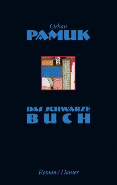 Das schwarze Buch als Buch von Orhan Pamuk