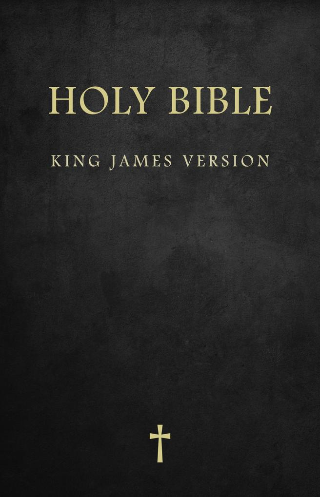 Holy Bible : King James Version (KJV) includes: Bible Reference Guide Daily Memory VerseGospel Sharing Guide : (For Kindle)