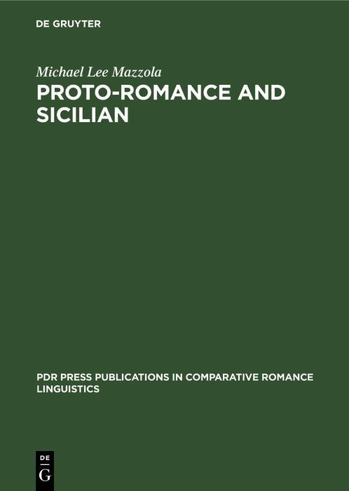 Proto-Romance and Sicilian