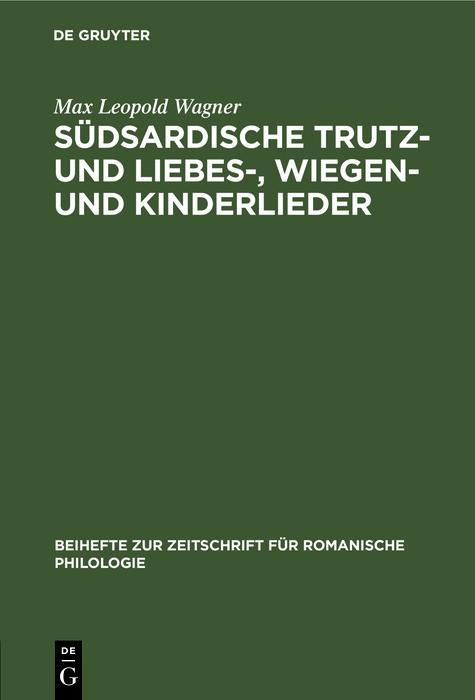 Südsardische Trutz- und Liebes- Wiegen- und Kinderlieder