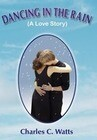 Dancing in the Rain (a Love Story)