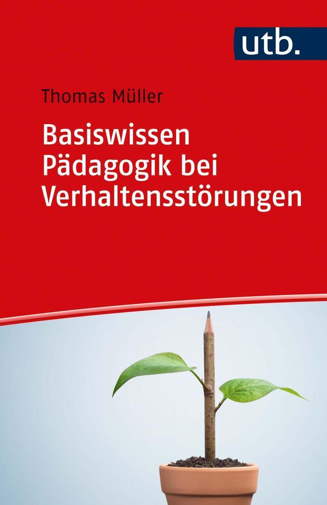Basiswissen Pädagogik bei Verhaltensstörungen als eBook epub