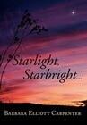 Starlight, Starbright. . .