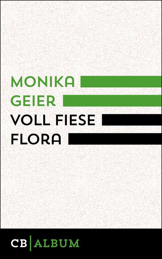 Voll fiese Flora als eBook epub