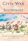 Civil War in the Southwest: Recollections of the Sibley Brigade