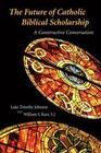 The Future of Catholic Biblical Scholarship