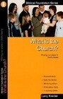 What Is the Church: Finding Our Place in God's Family