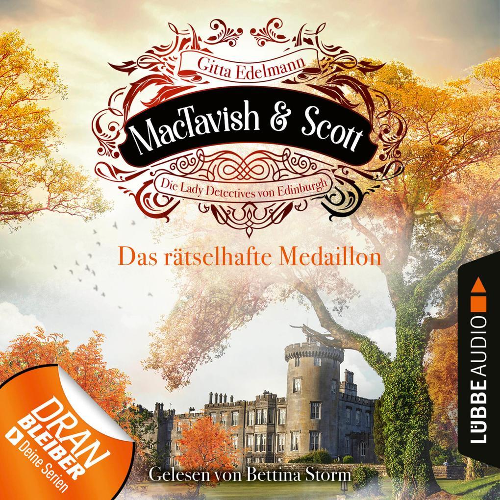 Das rätselhafte Medaillon - MacTavish & Scott - Die Lady Detectives von Edinburgh, Folge 4 (Ungekürzt) als Hörbuch Download