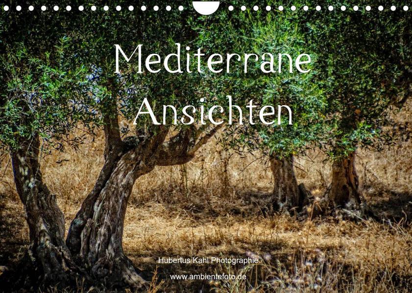 Mediterrane Ansichten 2022 (Wandkalender 2022 DIN A4 quer) als Kalender