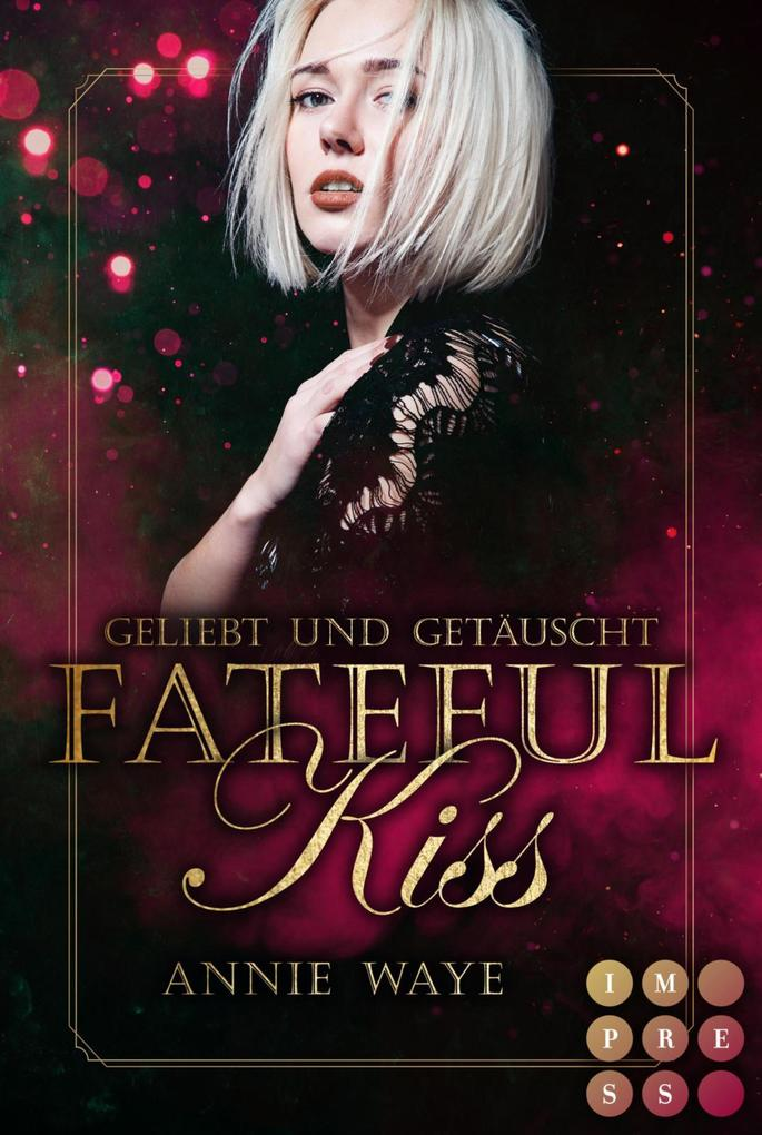 Fateful Kiss. Geliebt und getäuscht als eBook epub