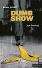 Dumb Show