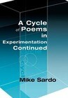 A Cycle of Poems in Experimentation Continued
