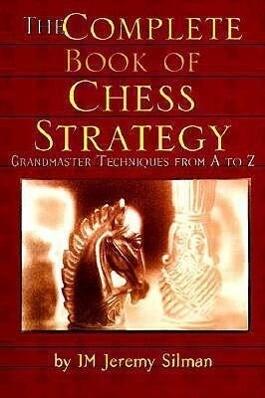 Complete Book of Chess Strategy als Taschenbuch...