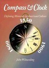 Compass and Clock: Defining Moments in American Culture